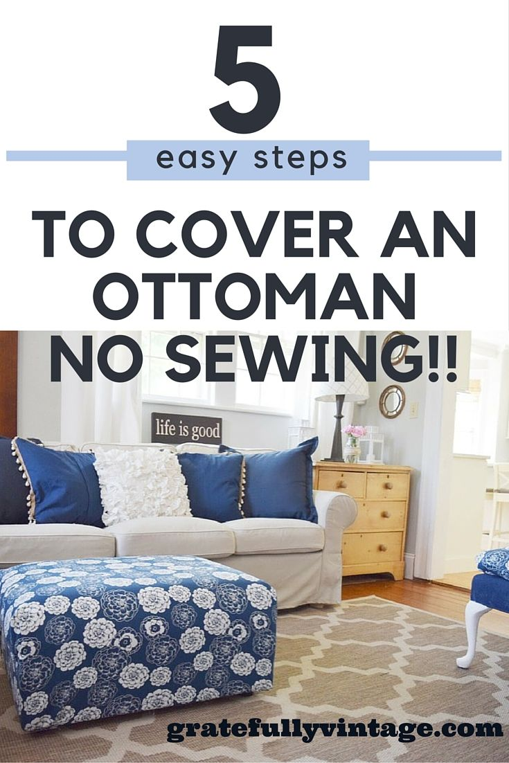 How to cover an ottoman with out having to sew!!!
