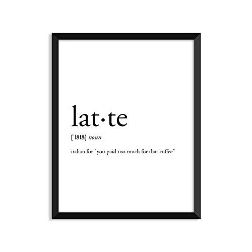 Latte Definition, Coffee, College Dorm Room Decor, Dorm Wall Art, Dictionary Art Print, Office Decor, Minimalist Poster, Funny Definition Print, Definition Poster, Inspirational Quotes