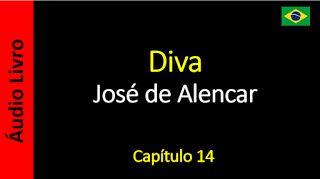Áudio Livro - Sanderlei: José de Alencar - Diva - Capítulo 14
