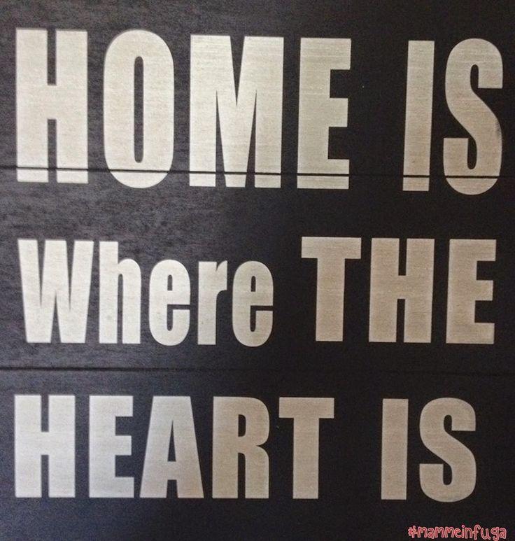 casa è dove il cuore è