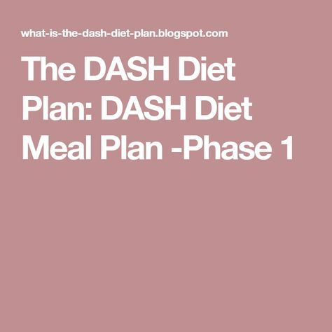 Tips for Phase 1 Dash Diet for Weigh Loss