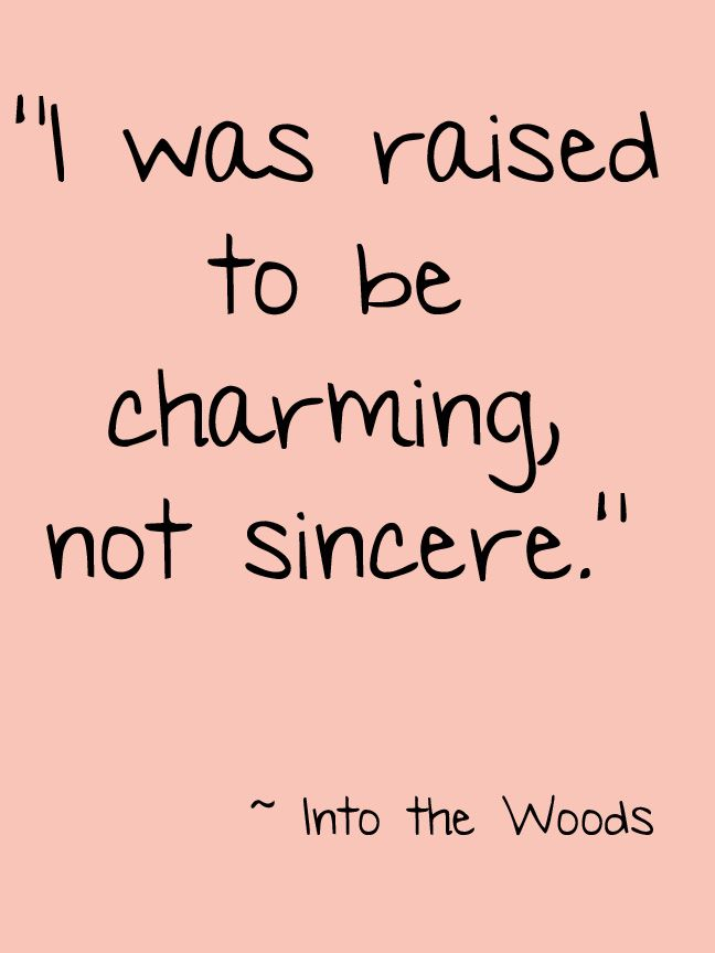 #IntoTheWoods #Theatre #Quote