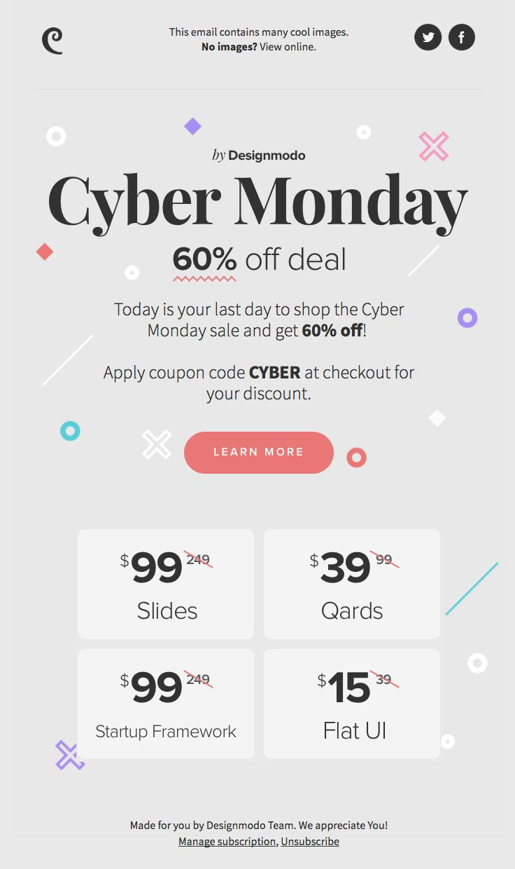 DesignModo sent this email with the subject line: 💥 Cyber Monday Sale! Last Day to Get 60% off, Everything on Designmodo! - Read about this email and find more holiday emails at ReallyGoodEmails.com #cybermonday #holiday #promotion