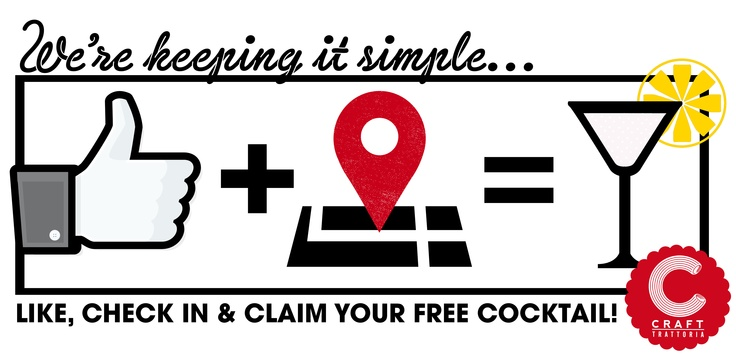 Like, Check in and claim your free cocktail #Crafttrattoria