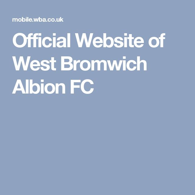 Official Website of West Bromwich Albion FC
