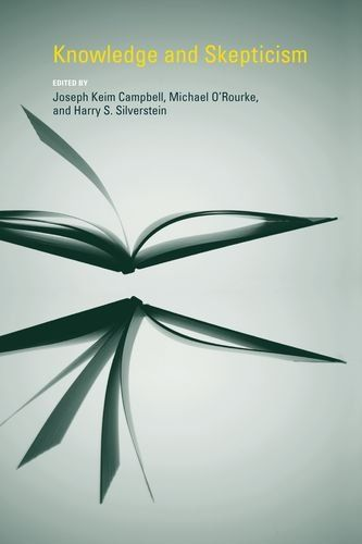 Knowledge and Skepticism (Topics in Contemporary Philosophy) (Volume 5)