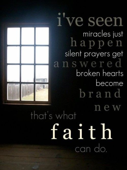 Faith works miracles