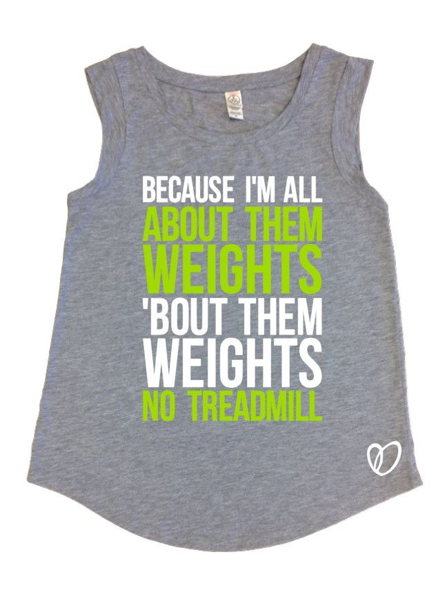 About Them Weights No Treadmill Tank