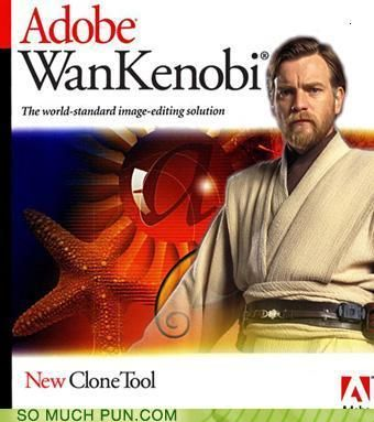 Adobe WanKenobi® -- only @Joe Quickle would appreciate this :)