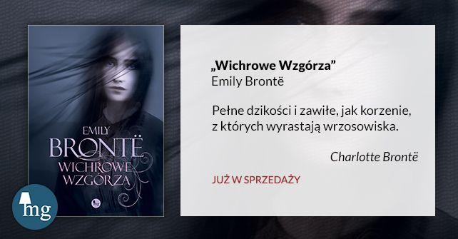 """""""Wichrowe Wzgórza"""" Emily Bronte, wdawnictwo MG"""
