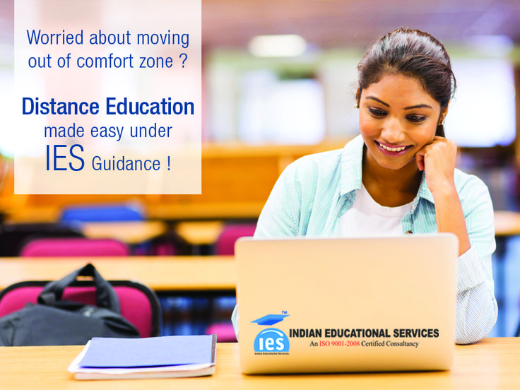 Worried about moving out of comfort zone? Distance education made easy under IES guidance!