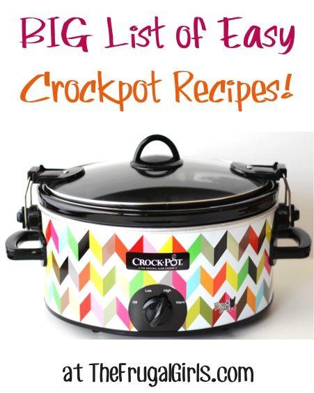 BIG List of Easy Crockpot Recipes!
