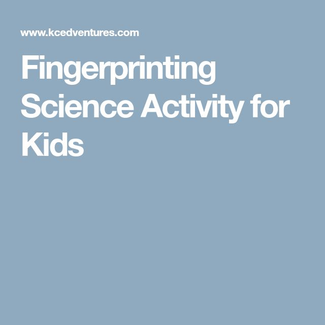 Fingerprinting Science Activity for Kids