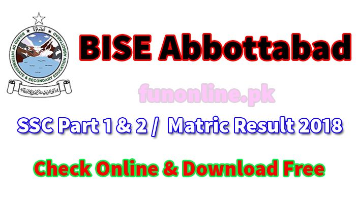 BISE Abbottabad Matric 9th & 10th Class Result 2018 Online