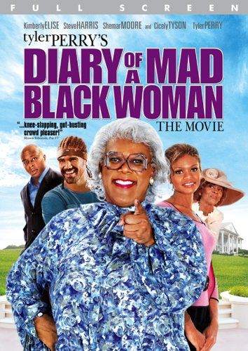 diary of a mad black woman.: Madea Movie, Mad Black, Blackwoman, Tyler Perry, Black Woman, Woman Full, Favorite Movie, Black Women, Perry Movie