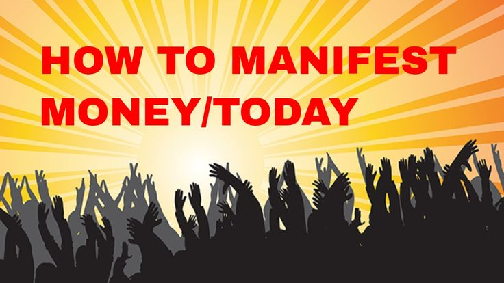HOW TO MANIFEST MONEY/ TODAY