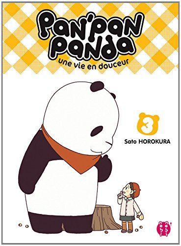 PAN'PAN PANDA UNE VIE EN T3 - SATO HOROKURA, ARNAUD DELAGE.