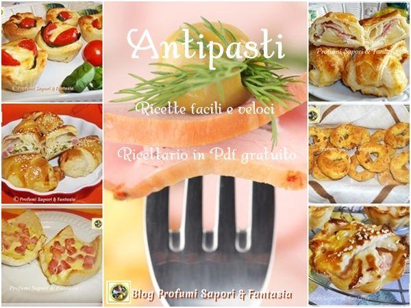 Antipasti ricette facili e veloci raccolte in Pdf  Blog Profumi Sapori & Fantasia
