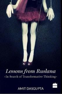 Lessons from Ruslana- In search of Transformative Thinking