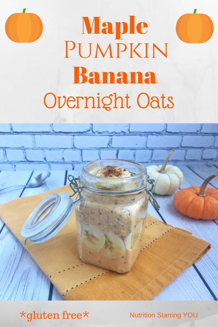 These Maple Pumpkin Banana Overnight Oats are gluten free and packed with protein and fiber via @LaurenPincusRD http://sumo.ly/7gBA