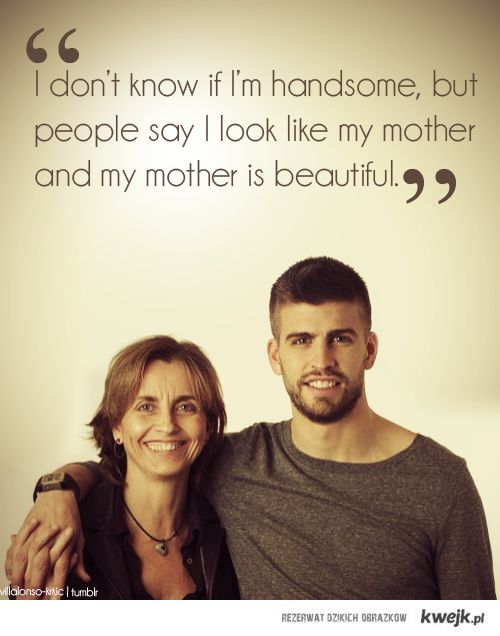 :): Mothers, Love You, Soccer Players, Sons, Baby Boys, Gerard Pique, A Quotes, Boys Who, So Sweet