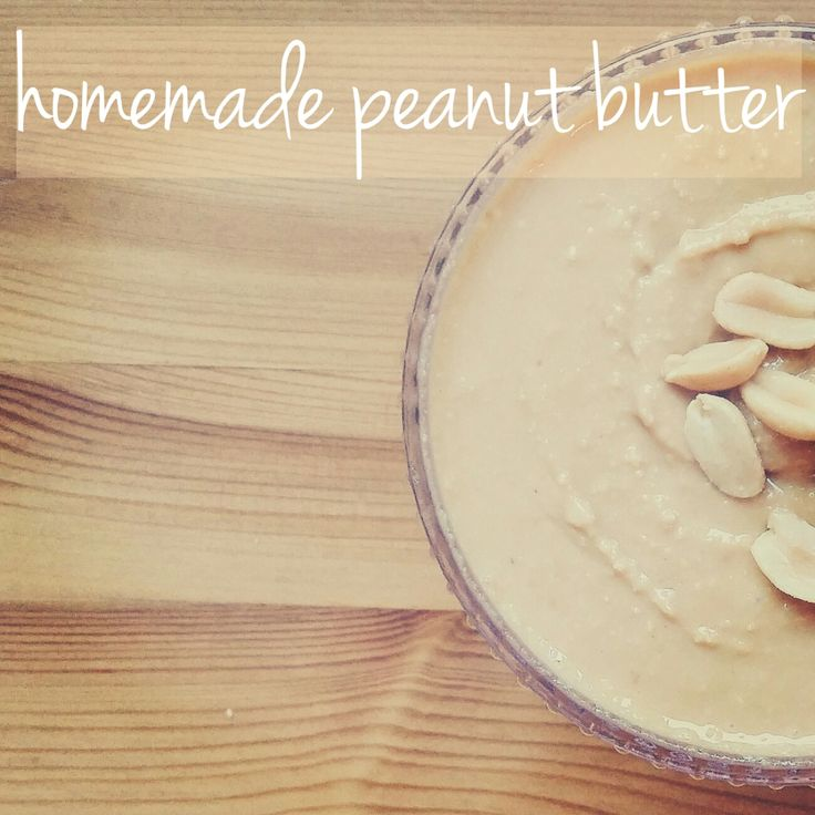 DIY homemade peanut butter!
