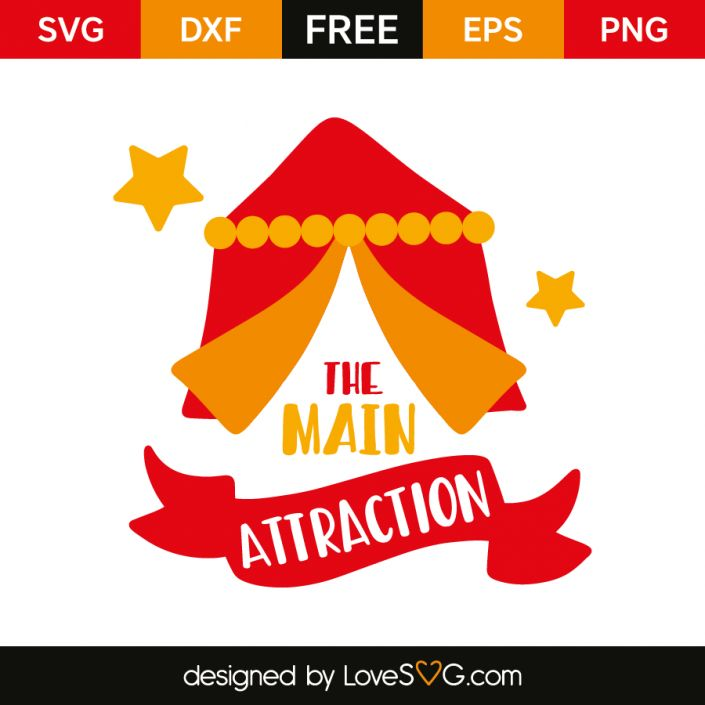 *** FREE SVG CUT FILE for Cricut, Silhouette and more *** The main attraction