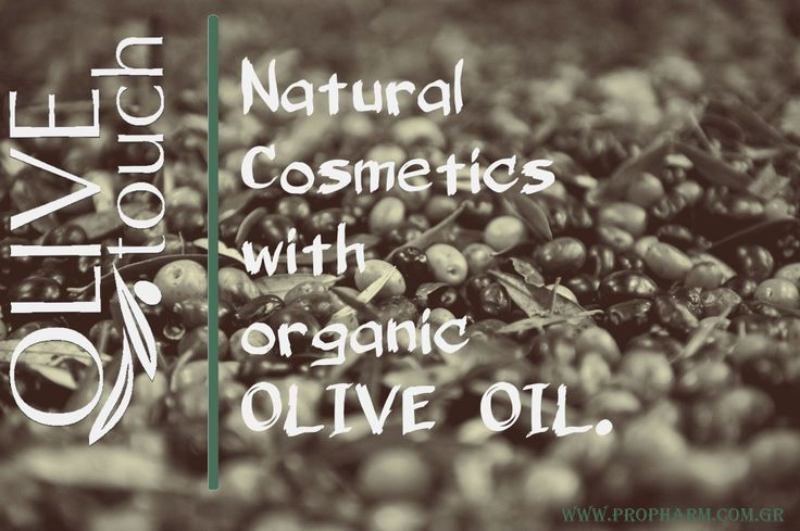 100% natural cosmetics with organic olive oil #olivetouch