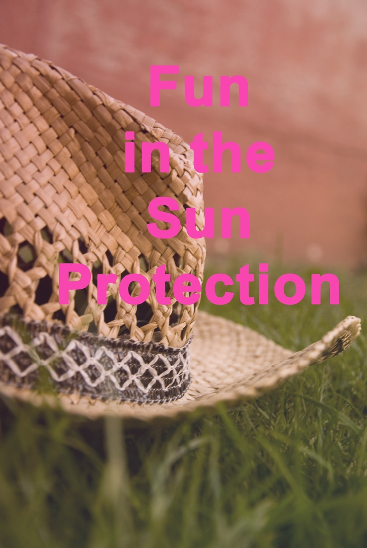This summer, keep sun protection in mind while you're having fun in the sun!  #summer