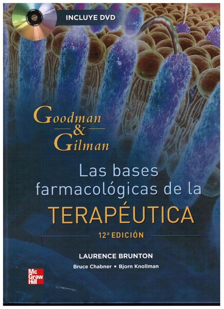 Brunton LL, Chabner B,  Bjorn C. Goodman & Gilman: las bases farmacológicas de la terapéutica. 12a. ed. México: McGraw-Hill Interamericana; 2012.  (Ubicación: 491 GOO)