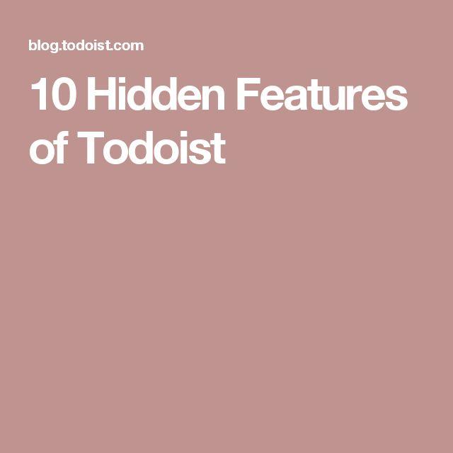 10 Hidden Features of Todoist