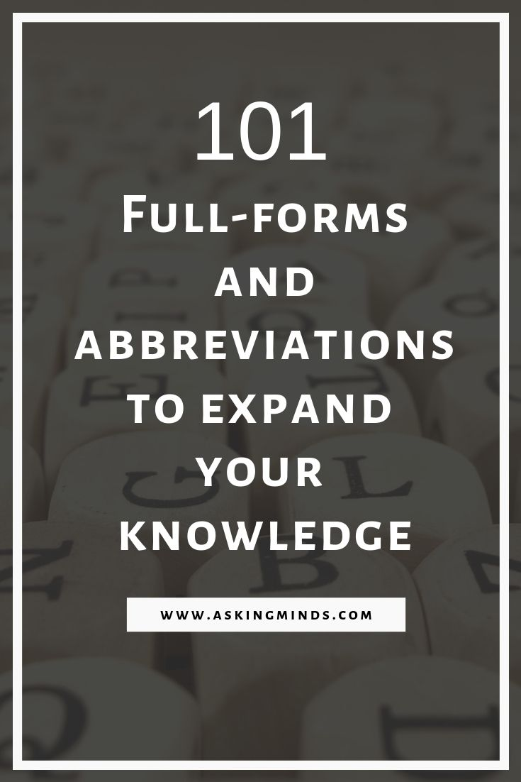 101 Full Forms And Abbreviations To Expand Your Knowledge Confusing Words Shorthand Writing New Things To Learn
