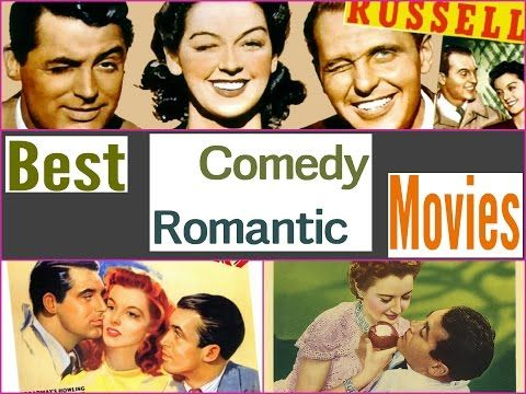 Best Romantic Comedies to Watch - YouTube