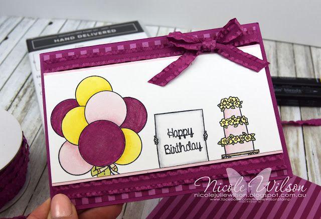 Nicole Wilson Independent Stampin' Up!® Demonstrator  Hand Delivered Hostess set birthday card #stampinup #onstage #onstage18 #stampinup30 #nicolewilsonstamp #handdelivered #birthday #balloons #cake #displaystamper