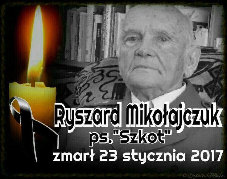 """Ryszard Mikołajczuk ps. """"Szkot"""""""