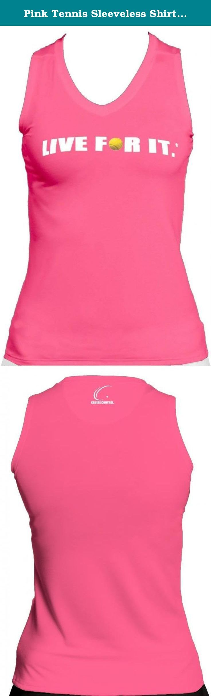 Pink Tennis Sleeveless Shirt Live For It Athletic Performance, Cruise Control, Size X-LARGE. Cruise Control's comfortable LIVE FOR IT.® tennis performance tee is designed with a contoured fit to compliment your every curve. This soft antibacterial and moisture management fitted tee is made with moisture wicking technology that absorbs the moisture and perspiration from the skin and transports it quickly through the fabric for fast evaporation. The material's antibacterial characteristics…