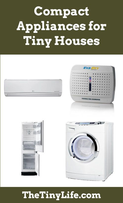 There are so many cool, compact appliances out there that are perfect for tiny houses.