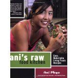 Ani's Raw Food Kitchen: Easy, Delectable Living Foods Recipes (Paperback)By Ani Phyo
