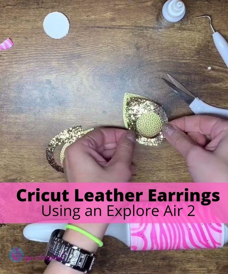 Leather Earrings Cricut Explore Air 2 in 2020 Diy