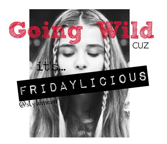 #friday #wild #delicious
