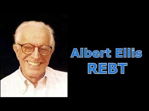 ▶ Albert Ellis' Rational Emotive Behavior Therapy (REBT) - YouTube -  Pretty good