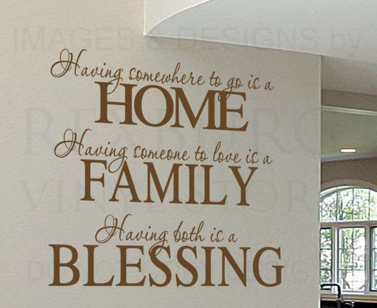 Wall Decal Sticker Quote Vinyl Having Somewhere To Go Is A Home Family Love  F72 Part 95