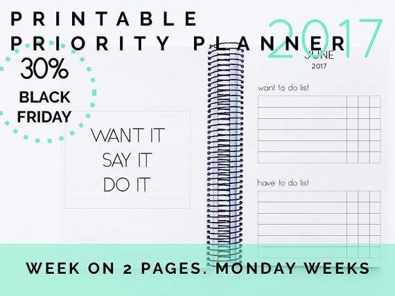 Priority Planner 2017 printable Week on 2 pages, Monday weeks. Printable Planner. Prioritize your tasks to achieve your dream life and feel more productive and happier. Get your Priority Planner!