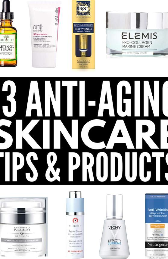 13 Anti Aging Skin Care Tips And Products Whether Youre In Your 20s 30s 40s Or Youre Ov In 2020 Anti Aging Skin Products Drugstore Anti Aging Products Aging Skin Care