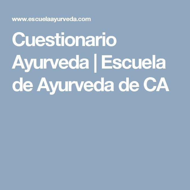 Cuestionario Ayurveda | Escuela de Ayurveda de CA