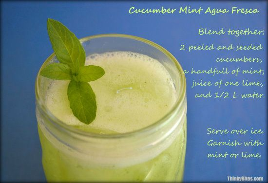 Cucumber Mint Agua Fresca — Thinky Bites.  Cool off with this refreshing, sugar free drink.