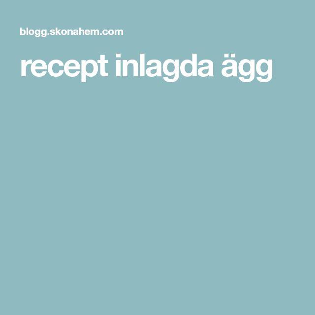 recept inlagda ägg