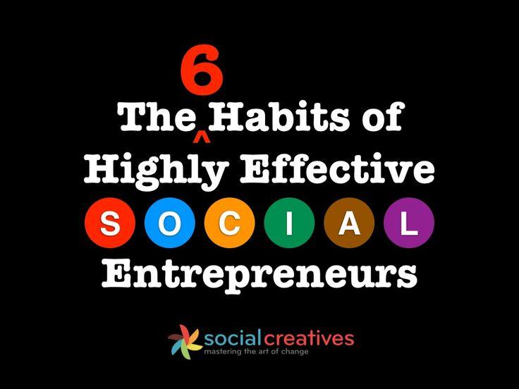 six-habits-of-social-entrepreneurs by Charles Tsai via Slideshare