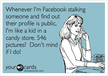 Funny!Funny Friendship, Facebook Stalk, Bahaha, Too Funny, So True, So Funny, Admit, Totally Me, True Stories