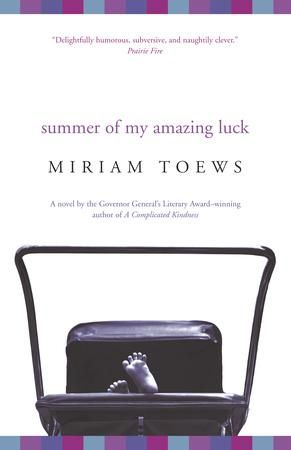 {WANT TO READ} Summer of My Amazing Luck by Miriam Toews // a book I've been meaning to read